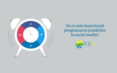 De ce este importantă programarea postărilor în social media?